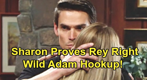 The Young and the Restless Spoilers: Sharon Can't Resist Sleeping with Dangerous Adam – Proves Rey Right with Wild Hot Hookup