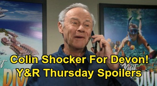 The Young and the Restless Spoilers: Thursday, February 27 – Colin's Bombshell for Devon – Kevin Cracks a Case – Nikki Confronts Billy