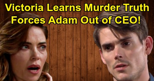 The Young and the Restless Spoilers: Victoria Learns True AJ Murder Story From Nikki - Forces Adam To Give Up Newman CEO