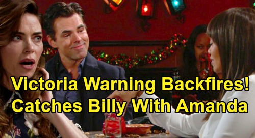 The Young and the Restless Spoilers: Victoria Catches Billy & Amanda Together, Ultimatum Backfires – Pushes Billy Toward Passion?
