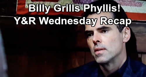 The Young and the Restless Spoilers: Wednesday, August 21 Recap – Victor Warns Abby – Billy Grills Phyllis – Jack's Bad News
