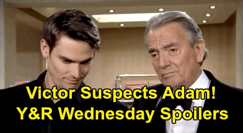 The Young and the Restless Spoilers: Wednesday, February 26 – Chelsea's Exciting Future - Victor Suspects Adam Power Grab