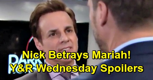 The Young and the Restless Spoilers: Wednesday, February 27 – Nick Betrays Mariah, Throws Tessa Under The Bus - Lola Fading Fast