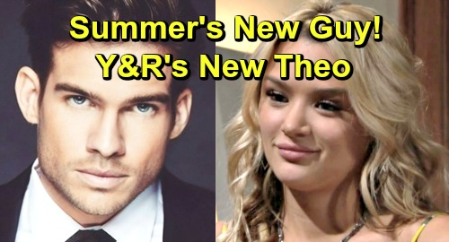The Young and the Restless Spoilers: Summer Gets A New Man - Y&R Gets A New Theo With Tyler Johnson, 'Hottest Guy in America'