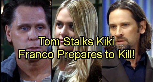'General Hospital' Spoilers: Tom Targets Kiki – Franco Explodes – Former Serial Killer Headed Back to Jail for Killing Rapist?