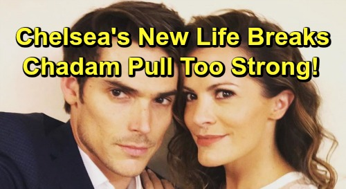 The Young and the Restless Spoilers: Adam Pulls Chelsea Back In, Chadam Too Strong - New Life and Marriage Collapse?