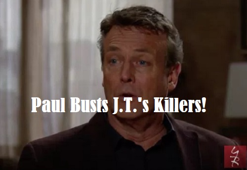 The Young and the Restless Spoilers: Paul's Stunning Discovery – J.T.'s Death Cover-up Exposed