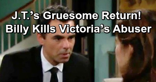 The Young and the Restless Spoilers: J.T.'s Gruesome Comeback – Vengeful Billy Kills Victoria's Abuser for Real?
