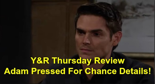 The Young and the Restless Spoilers: Thursday, October 10 Review - Adam Denies Involvement With Chance - Connor Freezes Chelsea Out