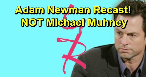 The Young and the Restless Spoilers: Adam Newman Returns, Recast Announced – Y&R Not Rehiring Michael Muhney