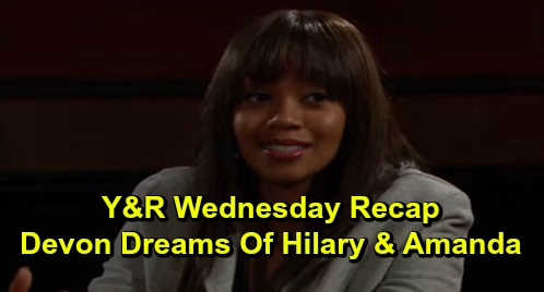 The Young and the Restless Spoilers: Wednesday, December 4 Recap – Theo Dumps Summer – Devon Dreams of Hilary, Who Turns Into Amanda