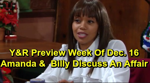 The Young and the Restless Spoilers: Preview Week of December 16 – Amanda Asks If Billy Wants Affair – Adam Plots to Split Chelsea & Nick