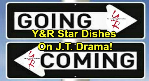 The Young and the Restless Spoilers: Comings and Goings – Y&R Star Dishes on J.T. Drama - Big Return Airdate Revealed