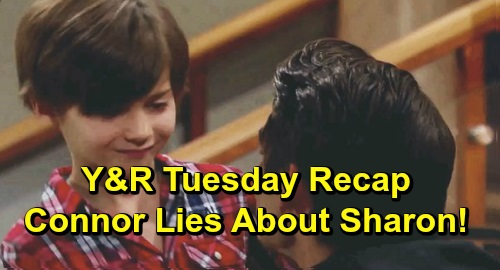 The Young and the Restless Spoilers: Tuesday, December 10 Recap – Manipulative Connor Lies About Sharon – Nick & Chelsea's Derailed Date