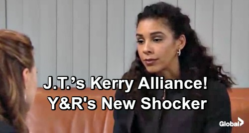 The Young and the Restless Spoilers: J.T.'s Stunning Kerry Alliance Spells Trouble – New Y&R Regime's Twist Produced Sinister Schemer
