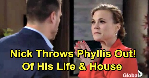 The Young and the Restless Spoilers: Nick Done with Phyllis the Traitor – Kicks Rat Out of His House and Out of His Life
