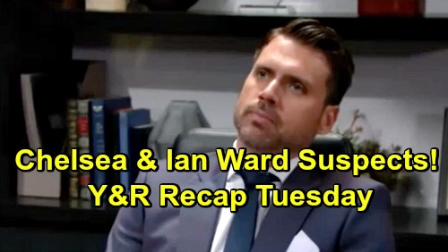 The Young and the Restless Spoilers: Tuesday, January 22 Recap – Nick's Suspects Include Chelsea and Ian Ward – Kerry's Mysterious Lie