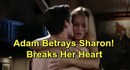 The Young and the Restless Spoilers: Sharon Betrayed by Adam, Gets Her Heart Broken – Will Rey or Nick Be Willing to Pick Up the Pieces?