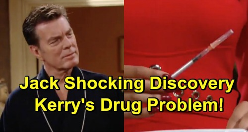 The Young and the Restless Spoilers: Kerry's Big Secret Revealed - Jack Discovers Shocking Drug Problem?