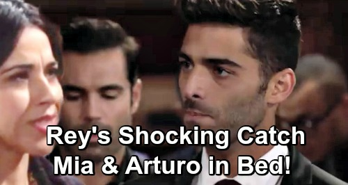 The Young and the Restless Spoilers: Rey Catches Mia In Bed With Arturo - Fallout Runs Deep, Paves Way For Shey?