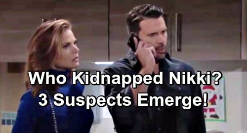 The Young and the Restless Spoilers: Who Kidnapped Nikki Newman - Three Suspects Emerge