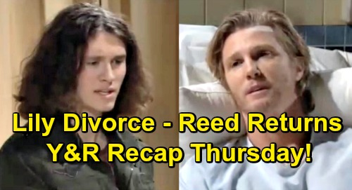The Young and the Restless Spoilers: Thursday, March 28 Recap – Reed Back to See J.T. – Lily Sends Divorce Papers – Tessa's Fate Decided
