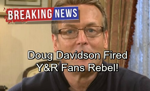 The Young and the Restless Spoilers: Fans Outraged Over Doug Davidson's Firing – Rebel Against Y&R's New Direction