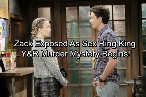 The Young and the Restless Spoilers: Zack Exposed As Sex Ring King - Death Kicks Off Y&R Murder Mystery?