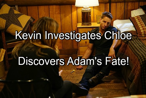 less Spoilers: Kevin Investigates Chloe's Past – Shocking Discovery Reveals Adam Newman Fate