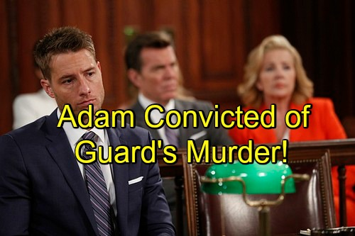 The Young and the Restless Spoilers: Adam Convicted for Prison Guard's Death In Ironic Twist?