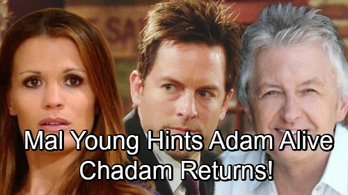 The Young and the Restless Spoilers: Mal Young Hints Adam Newman's Not Dead, Chelsea's Return - 'Chadam' Reunion