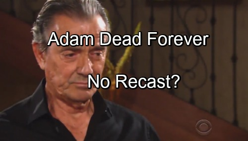 The Young and the Restless Spoilers: Adam Newman Not Recast, Dead Forever - Y&R Moves On After Justin Hartley?