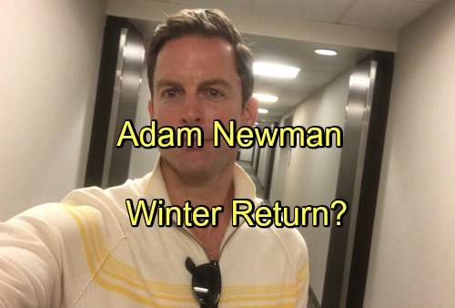 The Young and the Restless Spoilers: Adam Newman Recast - Winter Return Option Explored
