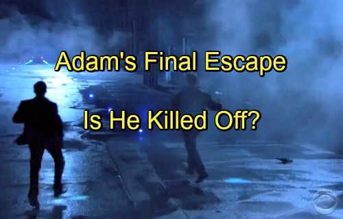 The Young and the Restless Spoilers: Will Adam Newman Be Killed Off Y&R After Final Escape and Disappearance?
