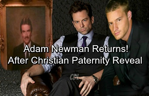 The Young and the Restless Spoilers: Adam Newman Returns Following Christian Paternity Revelation