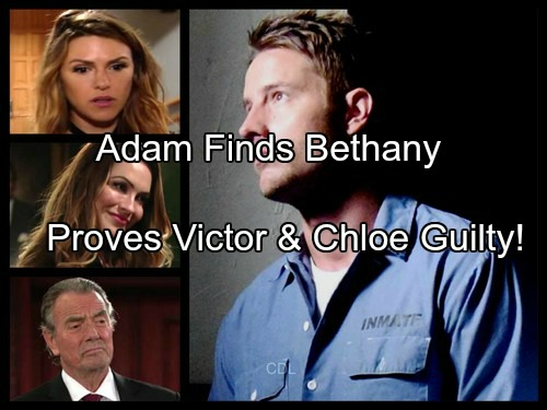 The Young and the Restless Spoilers: Adam Finds Bethany – Proves Victor and Chloe Framed Him For Murder