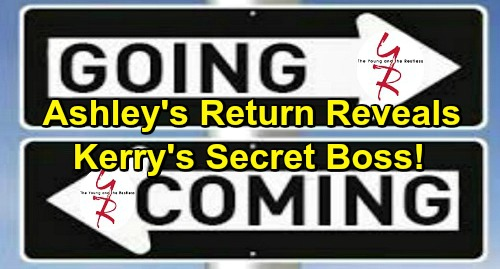 The Young and the Restless Spoilers: Comings and Goings – Ashley Back to Reveal Explosive Secret – Sneaky Kerry's Exit Looms
