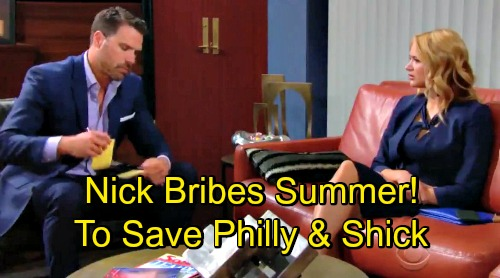 The Young and the Restless Spoilers: Nick Offers Summer a Bribe – Tries To Save Philly and Shick