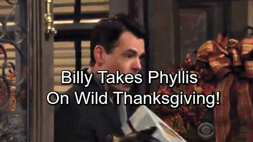The Young and the Restless Spoilers: Billy Takes Phyllis On Wild Thanksgiving Adventure - Philly's Back On