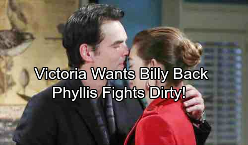 The Young and the Restless Spoilers: Victoria Wants Billy Back – Phyllis Stays In the Game, Fights Rival