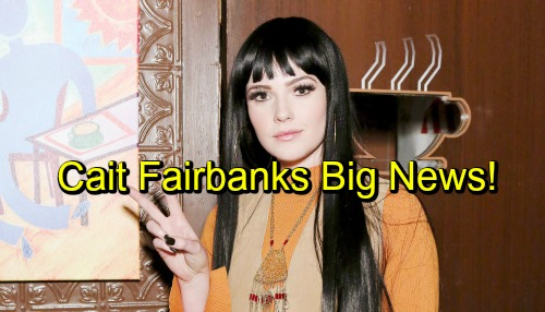 The Young and the Restless Spoilers: Cait Fairbanks Announces Big Career News