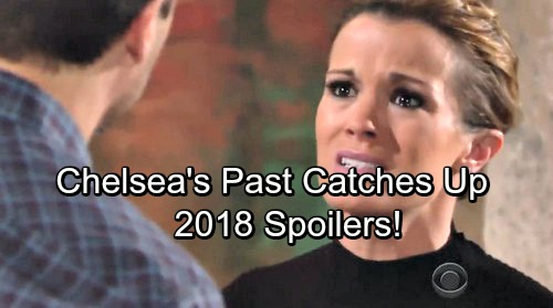 The Young and the Restless Spoilers: Chelsea's Past Catches Up In A Bad Way - 2018 Major Drama