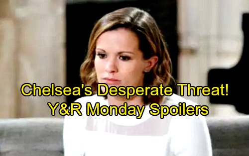 The Young and the Restless Spoilers: Monday, February 5 - Panicked Chelsea Delivers a Terrifying Threat