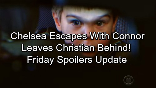 The Young and the Restless Spoilers: Friday, February 23 Update – Chelsea Escapes With Connor, Leaves Christian Behind