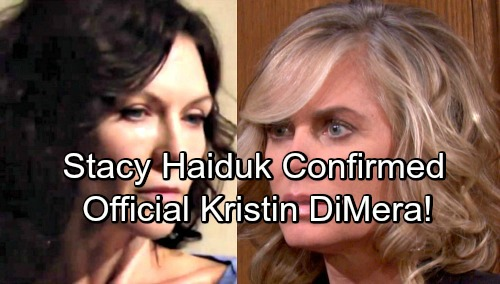Days of Our Lives Spoilers: Stacy Haiduk Confirmed as Kristen Recast – Eileen Davidson's Out at Y&R, But DOOL Role's Taken