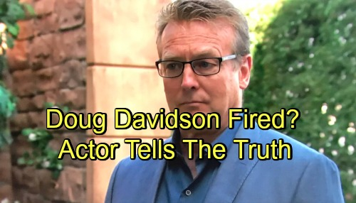 The Young and the Restless Spoilers: Doug Davidson Reveals the Truth About Being Fired From Y&R