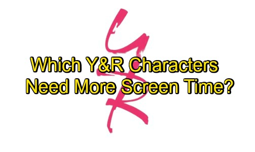 The Young and the Restless Spoilers: Which Y&R Characters Deserve More Screen Time?