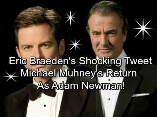 The Young and the Restless Spoilers: Michael Muhney Returns To Y&R As Adam Newman – Eric Braeden Tweet, Plot Points In Place