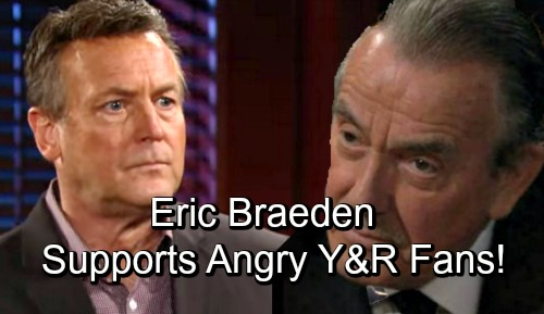 The Young and the Restless Spoilers: Eric Braeden Supports Angry Fans Frustrated by Y&R's Current Writing and Destruction