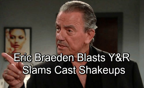 The Young and the Restless Spoilers: Eric Braeden Blasts Cast Shakeups at Y&R – Delivers Plea for Lost Fan Favorites